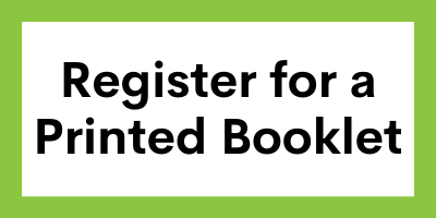 Register for a Printed Booklet